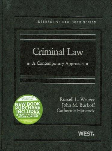 Criminal Law: A Contemporary Approach, by Weaver 9780314194534