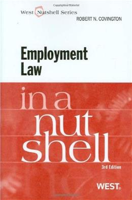 Employment Law in a Nutshell, by Covington, 3rd Edition 9780314195401