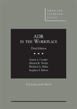 ADR in the Workplace, by Cooper, 3d Edition 9780314195883