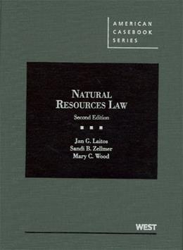 Natural Resources Law, by Laitos, 2nd Edition 9780314199577