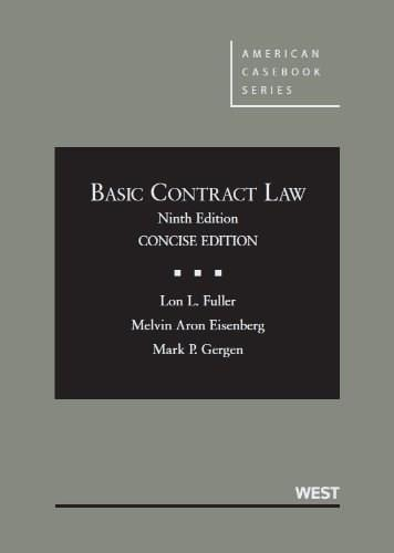 Basic Contract Law, by Fuller, 9th Concise Edition 9780314200341