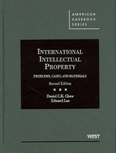 International Intellectual Property: Problems, Cases and Materials, 2d (American Casebook Series) 9780314207623