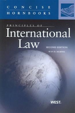 Principles of International Law (Concise Hornbook Series) 2 9780314262684
