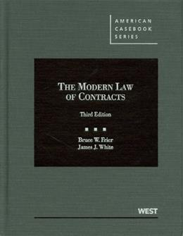 Modern Law of Contracts, by Frier, 3rd Edition 9780314265463