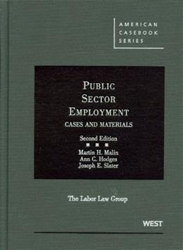 Public Sector Employment, by Malin, 2nd Edition 9780314265999