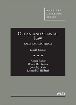 Ocean and Coastal Law, by Reiser, 4th Edition 9780314266743