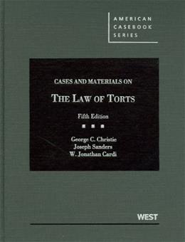 Cases and Materials on the Law of Torts, by Christie, 5th Edition 9780314266941