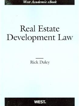Real Estate Development Law, by Daley 9780314267429