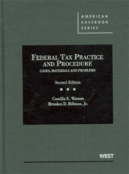 Federal Tax Practice and Procedure, by Watson, 2nd Edition 9780314276438