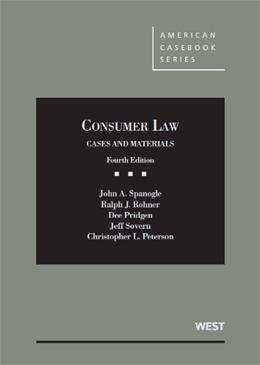 Consumer Law: Cases and Materials, by Spanogle, 4th Edition 9780314277398