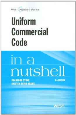 Uniform Commercial Code in a Nutshell, by Stone, 8th Edition 9780314277442