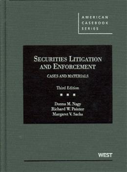 Securities Litigation and Enforcement (American Casebook Series) 3 9780314277817