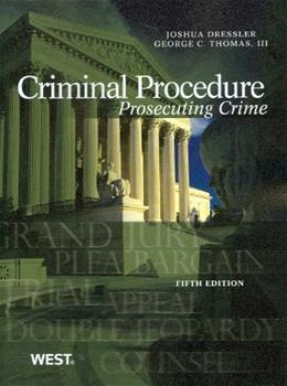 Criminal Procedure: Prosecuting Crime, 5th (American Casebook) (American Casebook Series) 9780314279507