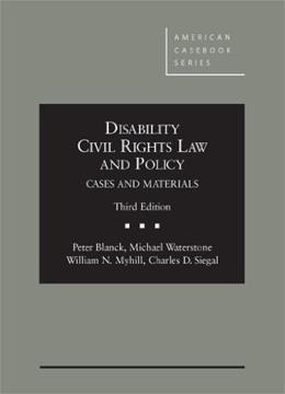 Disability Civil Rights Law and Policy, Cases and Materials, by Blanck, 3rd Edition 9780314279767