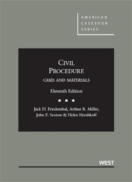 Civil Procedure: Cases and Materials, 11th Edition (American Casebook Series) 9780314280169