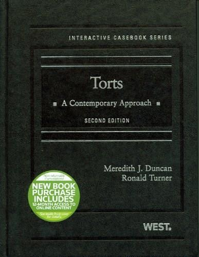 Torts: A Contemporary Approach, by Duncan, 2nd Edition 9780314280237