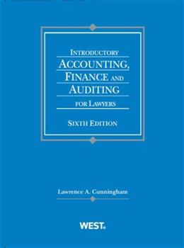 Introductory Accounting, Finance and Auditing for Lawyers (Coursebook) 6 9780314280459