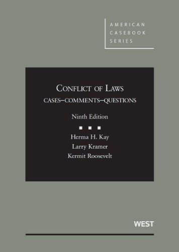 Conflict of Laws: Cases, Comments, Questions, 9th Edition (American Casebook) 9780314281449