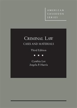 Criminal Law (American Casebook Series) 3 9780314282866
