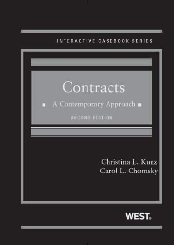 Contracts: A Contemporary Approach, 2d (Interactive Casebook Series) 9780314283078