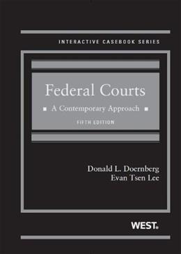Federal Courts: A Contemporary Approach, by Doernberg, 5th Edition 9780314283689