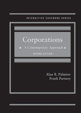 Corporations: A Contemporary Approach, by Palmiter, 2nd Edition 9780314284044