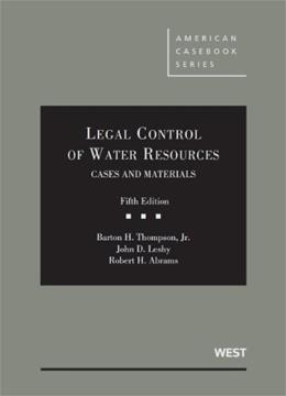 Legal Control of Water Resources, by Thompson, 5th Edition 9780314284853