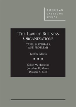 The Law of Business Organizations: Cases, Materials, and Problems, 12th (American Casebook Series) 9780314285638