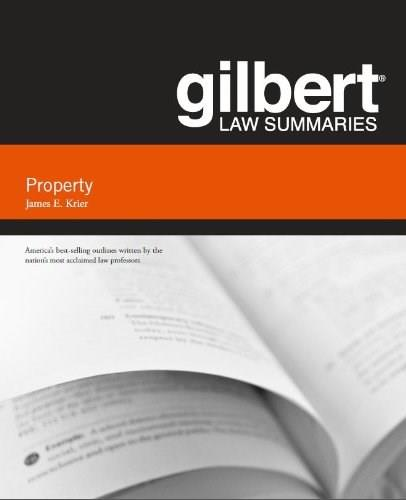 Gilbert Law Summary on Property, by Krier, 18th Edition 9780314286062