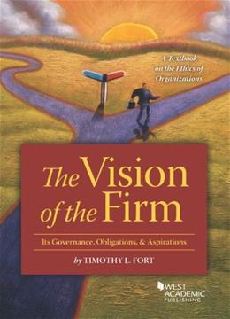 Vision of the Firm, by Fort 9780314286499