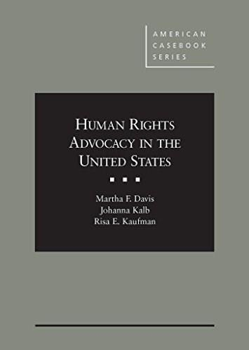 Human Rights Advocacy in the United States, by Davis 9780314286567