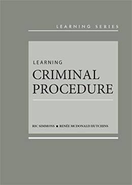 Learning Criminal Procedure, by Simmons 9780314286703