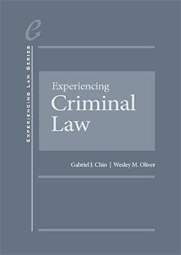 Experiencing Criminal Law, by Chin 9780314286932