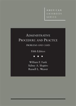 Administrative Procedure and Practice (American Casebook Series) 5 9780314286949