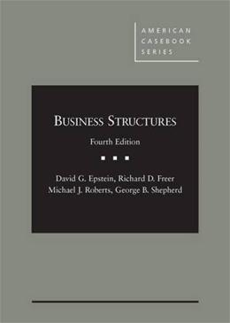 Business Structures, by Epstein, 4th Edition 9780314287038