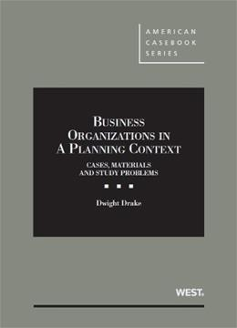 Business Organizations in a Planning Context, by Drake 9780314287359