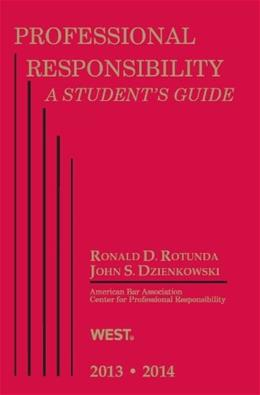 Professional Responsibility (Student Guides) 2013 9780314288998