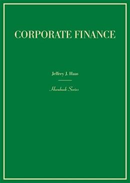 Corporate Finance, by Haas 9780314289643