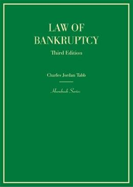 Law of Bankruptcy, by Tabb, 3rd Edition 9780314290175