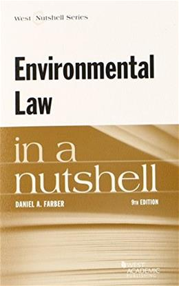 Environmental Law in a Nutshell, by Farber, 9th Edition 9780314290304