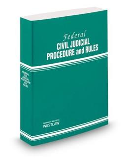 Federal Civil Judicial Procedure and Rules, by Thomson West 9780314658333
