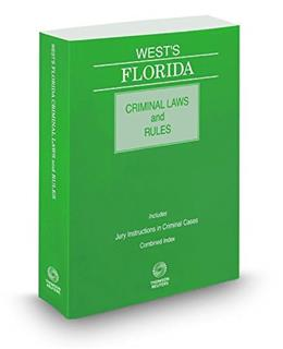 Wests Florida Criminal Laws and Rules, by West 9780314661241