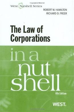 Law of Corporations in a Nutshell, by Hamilton, 6th Edition 9780314904577