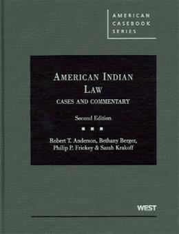 American Indian Law, Cases and Commentary, 2d (American Casebook) (American Casebook Series) 9780314908155