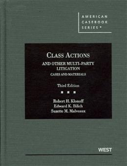 Class Actions and Other Multiparty Litigation: Cases and Materials, by Klonoff, 3rd Edition 9780314911650