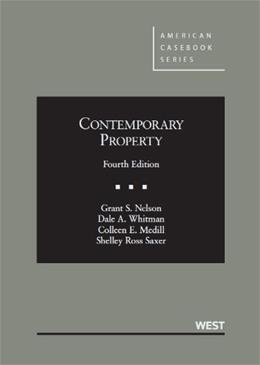 Contemporary Property, by Nelson, 4th Edition 9780314927040