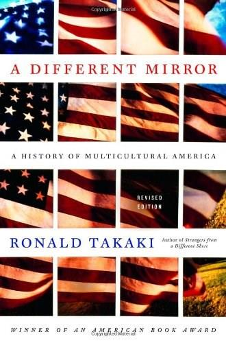 Different Mirror: A History of Multicultural America, by Takaki 9780316022361