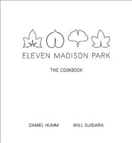 11 Madison Park: The Cookbook, by Humm 9780316098519
