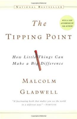 Tipping Point: How Little Things Can Make a Big Difference, by Gladwell 9780316346627