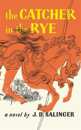 Catcher in the Rye, by Salinger, Grades 6-12 9780316769488